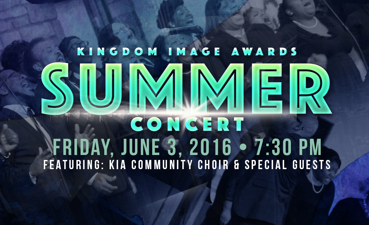Kingdom Image Awards Summer Concert